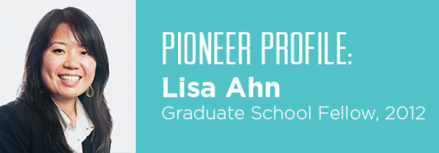 Lisa Ahn (Graduate School Fellow, 2012)