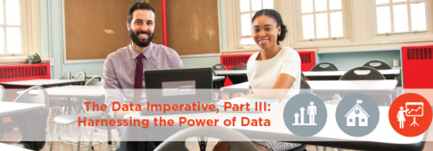 The Data Imperative, Part III: Harnessing the Power of Data